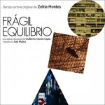 Fràgil Equilibrio (Zeltia Montes) UnderScorama : Février 2017