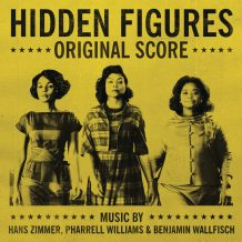 Hidden Figures (Hans Zimmer, Pharrell Williams & Benjamin Wallfisch) UnderScorama : Février 2017