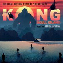 Kong: Skull Island (Henry Jackman) UnderScorama : Avril 2017
