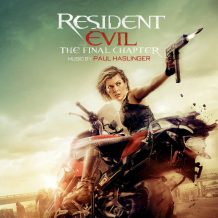 Resident Evil: The Final Chapter (Paul Haslinger) UnderScorama : Février 2017
