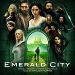 Emerald City (Season 1) (Trevor Morris) UnderScorama : Avril 2017