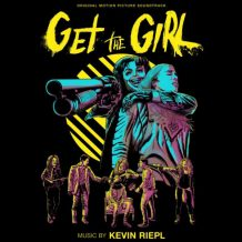 Get The Girl (Kevin Riepl) UnderScorama : Mars 2017