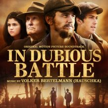 In Dubious Battle (Volker Bertelmann) UnderScorama : Mars 2017