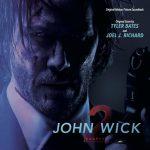 John Wick: Chapter 2 (Tyler Bates & Joel J. Richard) UnderScorama : Mars 2017