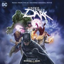 Justice League Dark (Robert J. Kral) UnderScorama : Mars 2017