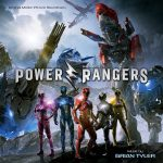 Power Rangers (Brian Tyler) UnderScorama : Avril 2017