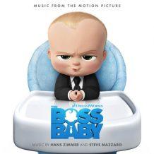 Boss Baby (The) (Hans Zimmer & Steve Mazzaro) UnderScorama : Avril 2017