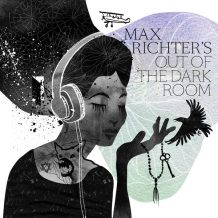 Out Of The Dark Room (Max Richter) UnderScorama : Mai 2017