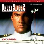 Under Siege 2: Dark Territory (Basil Poledouris) UnderScorama : Avril 2017