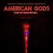 American Gods (Season 1) (Brian Reitzell) UnderScorama : Juillet/Août 2017