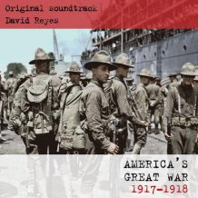 America's Great War: 1917-1918 (David Reyes) UnderScorama : Mai 2017