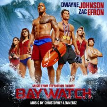 Baywatch (Christopher Lennertz) UnderScorama : Juin 2017