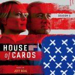House Of Cards (Season 5) (Jeff Beal) UnderScorama : Juillet/Août 2017