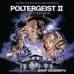Poltergeist II: The Other Side (Jerry Goldsmith) UnderScorama : Juin 2017