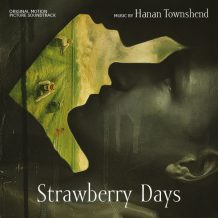 Strawberry Days (Hanan Townshend) UnderScorama : Mai 2017
