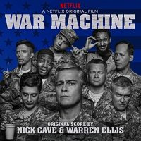 War Machine (Nick Cave & Warren Ellis) UnderScorama : Juin 2017