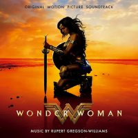 Wonder Woman (Rupert Gregson-Williams) UnderScorama : Juin 2017
