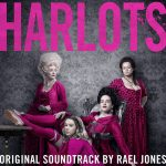 Harlots (Rael Jones) UnderScorama : Juin 2017