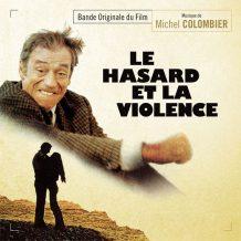 Hasard et la Violence (Le) (Michel Colombier) UnderScorama : Juillet/Août 2017
