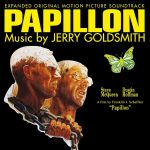 Papillon (Jerry Goldsmith) UnderScorama : Juillet/Août 2017