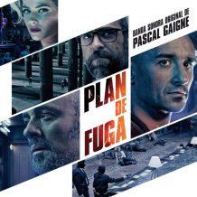 Plan de Fuga (Pascal Gaigne) UnderScorama : Juin 2017