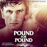 Pound For Pound (Atli Örvarsson) UnderScorama : Juillet/Août 2017