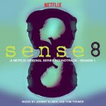 Sense8 (Season 1) (Tom Tykwer & Johnny Klimek) UnderScorama : Juin 2017