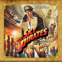 Sky Pirates (Brian May) UnderScorama : Septembre 2017