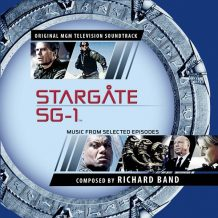 Stargate SG-1 (Richard Band) UnderScorama : Juillet/Août 2017