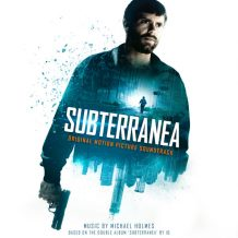 Subterranea (Michael Holmes) UnderScorama : Juin 2017