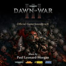 Warhammer 40,000: Dawn Of War III (Paul Leonard-Morgan) UnderScorama : Juin 2017