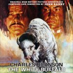 White Buffalo (The) (John Barry & David Shire) UnderScorama : Juin 2017