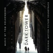 Dark Tower (The) (Tom Holkenborg) UnderScorama : Juillet/Août 2017