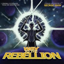 Way To The Rebellion (George Shaw) UnderScorama : Juillet/Août 2017