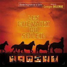 Chevaux du Soleil (Les) (Georges Delerue) UnderScorama : Juillet/Août 2017