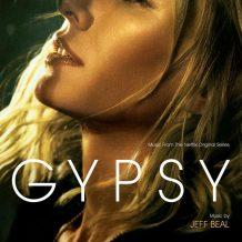 Gypsy (Jeff Beal) UnderScorama : Juillet/Août 2017