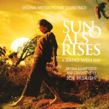 Sun Also Rises (The) (Joe Hisaishi) UnderScorama : Juillet/Août 2017