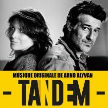 Tandem (Arno Alyvan) UnderScorama : Juillet/Août 2017