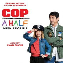 Cop And A Half: New Recruit (Ryan Shore) UnderScorama : Septembre 2017