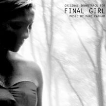 Final Girl (Marc Canham) UnderScorama : Septembre 2017