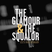 Glamour & The Squalor (The) (Mike McCready) UnderScorama : Septembre 2017