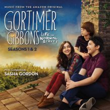Gortimer Gibbon's Life On Normal Street (Seasons 1 & 2) (Sasha Gordon) UnderScorama : Septembre 2017
