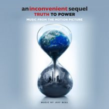 Inconvenient Sequel: Truth To Power (An) (Jeff Beal) UnderScorama : Septembre 2017