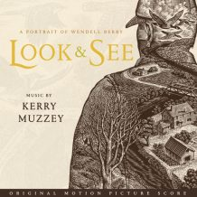 Look & See: A Portrait Of Wendell Berry (Kerry Muzzey) UnderScorama : Septembre 2017