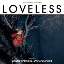 Loveless (Evgueni Galperine & Sacha Galperine) UnderScorama : Octobre 2017