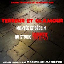 Terreur & Glamour : Montée Et Déclin Du Studio Hammer (Maximilien Mathevon) UnderScorama : Septembre 2017