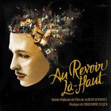 Au Revoir Là-Haut (Christophe Julien) UnderScorama : Novembre 2017
