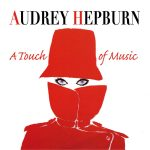 Audrey Hepburn: A Touch Of Music (Henry Mancini, Franz Waxman, Alex North…) UnderScorama : Octobre 2017