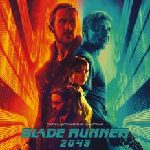 Blade Runner 2049 (Hans Zimmer & Benjamin Wallfisch) UnderScorama : Novembre 2017