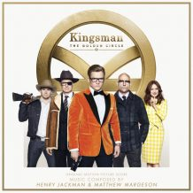 Kingsman: The Golden Circle (Henry Jackman & Matthew Margeson) UnderScorama : Octobre 2017
